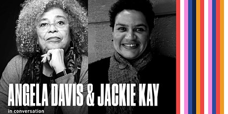 Angela Davis & Jackie Kay in Conversation