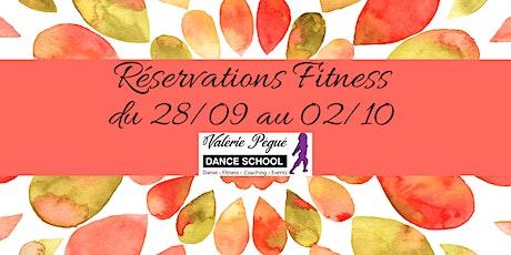 Réservation  Fitness Semaine du 28/09  au 02/10 billets