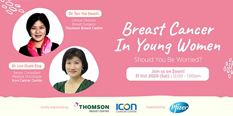 Breast Cancer in Young Women – Should You Be Worried? tickets