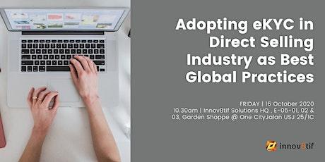 Adopting eKYC in Direct Selling Industry as Best Global Practices tickets