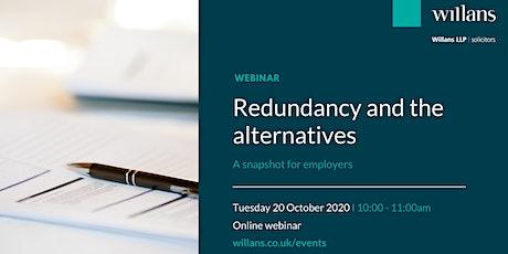 Redundancy and the alternatives – snapshot for employers (webinar) tickets