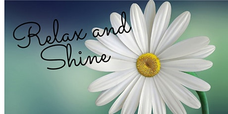 Relax and Shine tickets