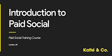 Introduction to Paid Social Training Course billets