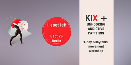 Unhooking Addictive Patterns with dance and sharing, Day workshop in Berlin Tickets