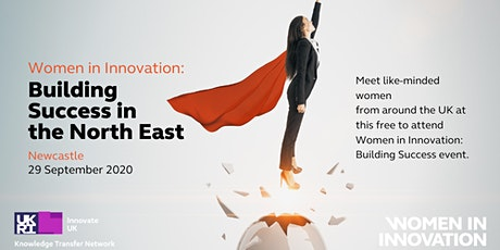 Women in Innovation: Building Success - North East tickets