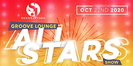 Shawn Joyner Presents The Groove Lounge All Stars Show tickets