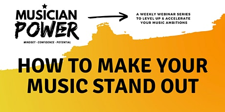How To Make Your Music Stand Out tickets