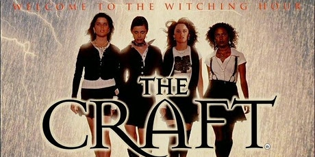"THE CRAFT: Drive-In Cinema (FRIDAY, 10:30 PM)  ""Dark Series"" screening tickets"