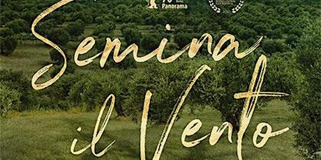 Festival Del Cinema Italiano - Semina il vento biglietti