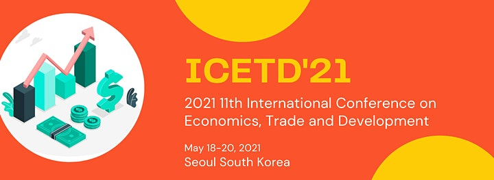 11th Intl. Conf. on Economics, Trade and Development (ICETD 2021) image