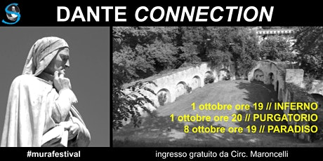 DANTE CONNECTION: Inferno, Purgatorio, Paradiso biglietti