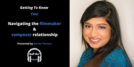Getting to Know You: Navigating the Composer & Filmmaker Relationship tickets
