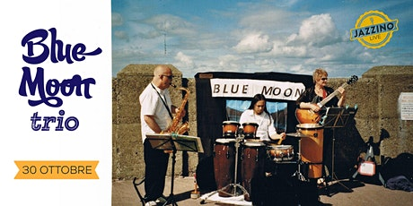 Blue Moon Trio - Live at Jazzino tickets