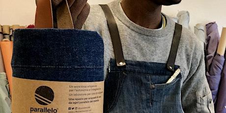Workshop di sartoria - Il grembiule in jeans e tessuto - €60 tickets