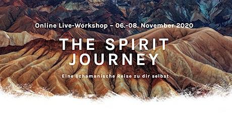 THE SPIRIT JOURNEY: Eine schamanische Reise zu dir selbst Tickets