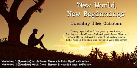 New World, New Beginnings  - Workshop 2: Owen Sheers & Natalie Ann Holborow tickets