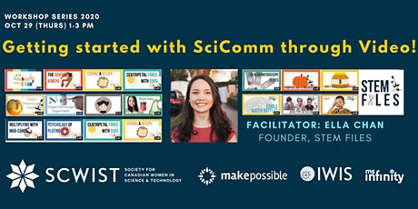 SCWIST Workshop: Getting started with SciComm through video! tickets