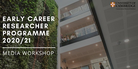 Early Career Researcher Programme: Media Workshop tickets