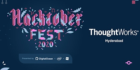 Hacktoberfest - 2020 @ ThoughtWorks,Hyderabad tickets