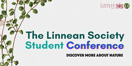 The Linnean Society Student 'Conference' 2021 tickets