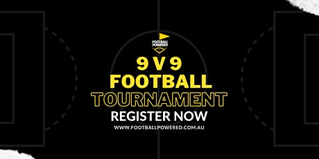 9 v 9 All Age Men's Football Tournament - www.footballpowered.com.au tickets