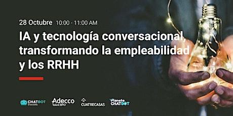 IA y tecnología conversacional, transformando la empleabilidad y los RRHH entradas