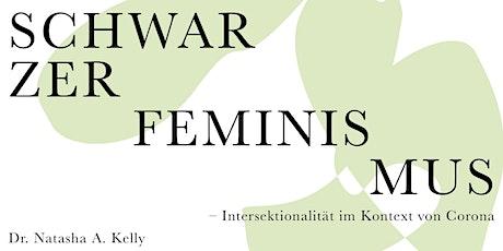 Schwarzer Feminismus – Intersektionalität im Kontext von Corona Tickets