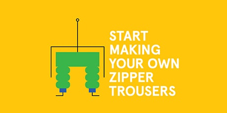 Sewing Class: Zipper Trousers Tickets