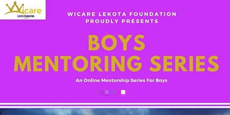 Boys Mentoring Series (An Online Mentorship For Young Boys) tickets