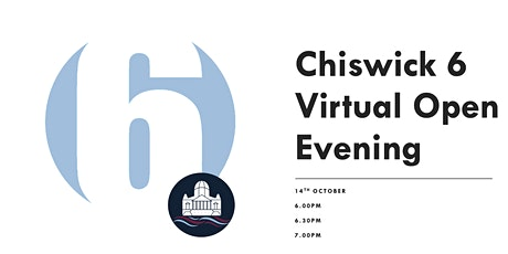 Chiswick 6 Virtual Open Evening tickets