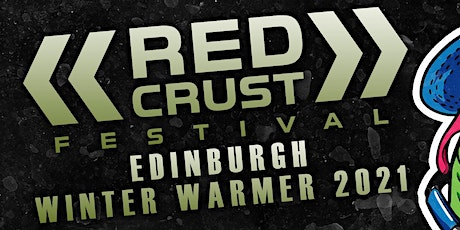 Red Crust Festival - Edinburgh Winter Warmer 2022 tickets