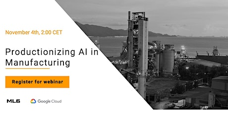 Productionizing AI in Manufacturing tickets