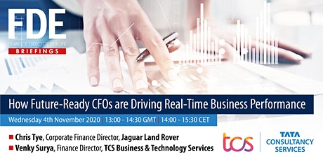 How Future-Ready CFOs Are Driving Real-Time Business Performance tickets