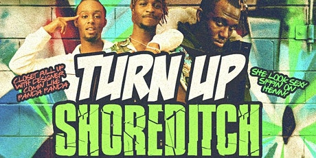 TURN UP SHOREDITCH - Shoreditch Day Party tickets