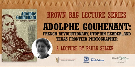 Adolphe Gouhenant: French Revolutionary, Utopian Leader, and Texas Frontier tickets