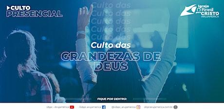 Culto das Grandezas de Deus ingressos