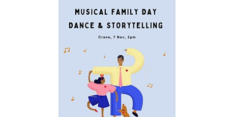 Musical Family Day: Dance & Storytelling with Heloise La Harpe tickets