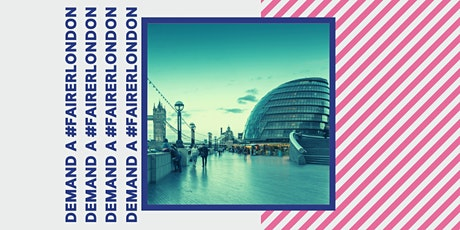 Demand a #FairerLondon: building a manifesto for a more equal capital tickets