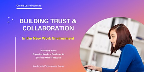 Building Trust & Collaboration (Online - Run 9) tickets