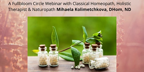 Webinar: Homeopathy 101 - What it is and how it can support healing? Tickets