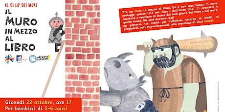Al di là dei muri > Il muro in mezzo al libro (5-6 anni) biglietti