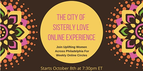 The City of Sisterly Love Online Experience tickets