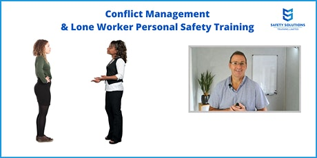Conflict Management and Lone Worker Personal Safety virtual online training tickets