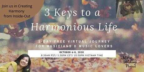 3 Keys to a Harmonious Life for Musicians and Music Lovers tickets