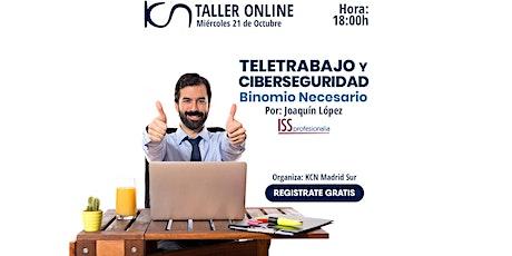 """TALLER ONLINE: """"Teletrabajo y Ciberseguridad: Binomio necesario"""" entradas"""
