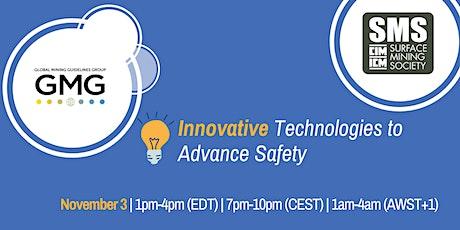 Innovative Technologies to Advance Safety tickets