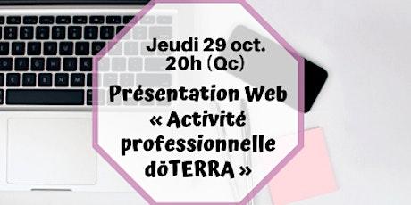 Webinaire - L'Occasion professionnelle DoTERRA- 29  oct. 20h (Qc) billets