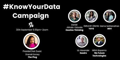 YSYS Advocates: #KnowYourData Campaign tickets