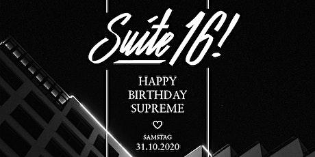 Suite 16! - Happy Birthday Supreme Tickets