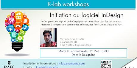 K-lab workshops - Initiation au logiciel inDesign - Ouvert à tous billets